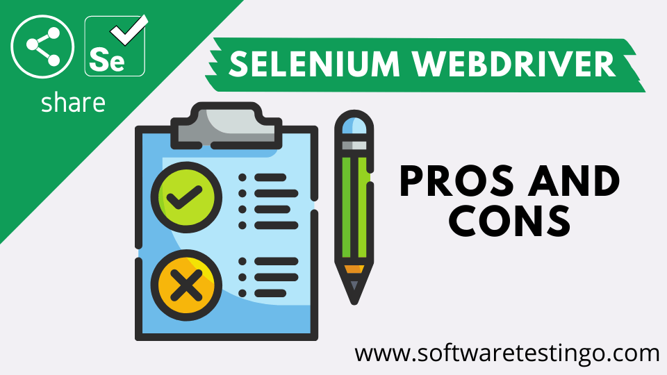 Selenium WebDriver PROS & CONS in Details