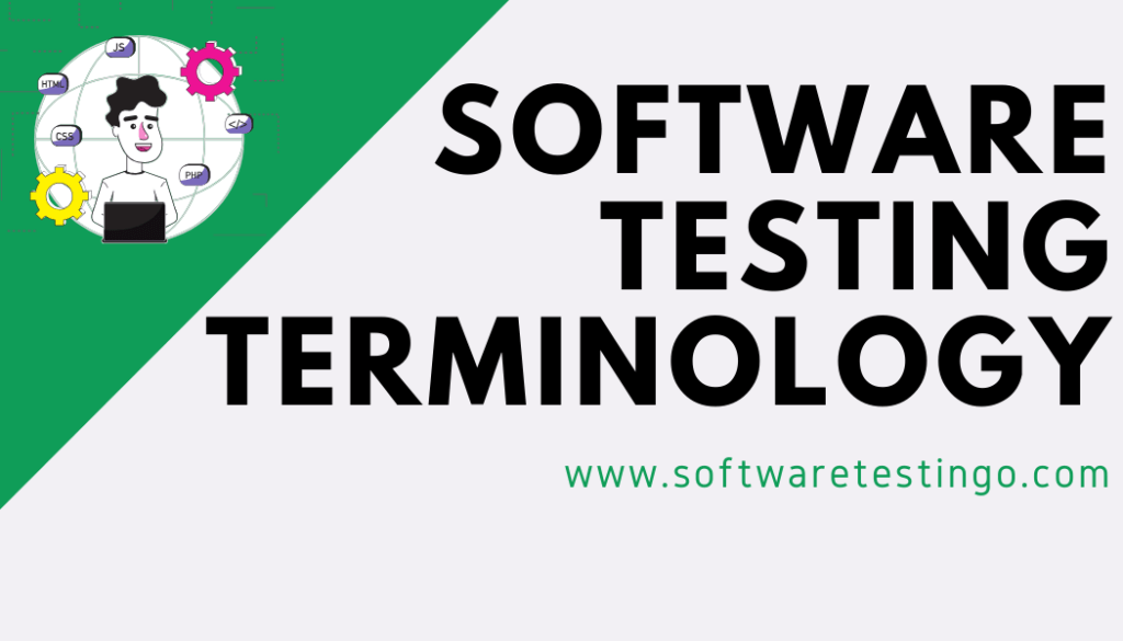 Software Testing Terminology  Glossary