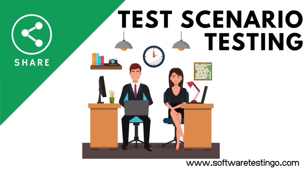 Test Scenario Testing