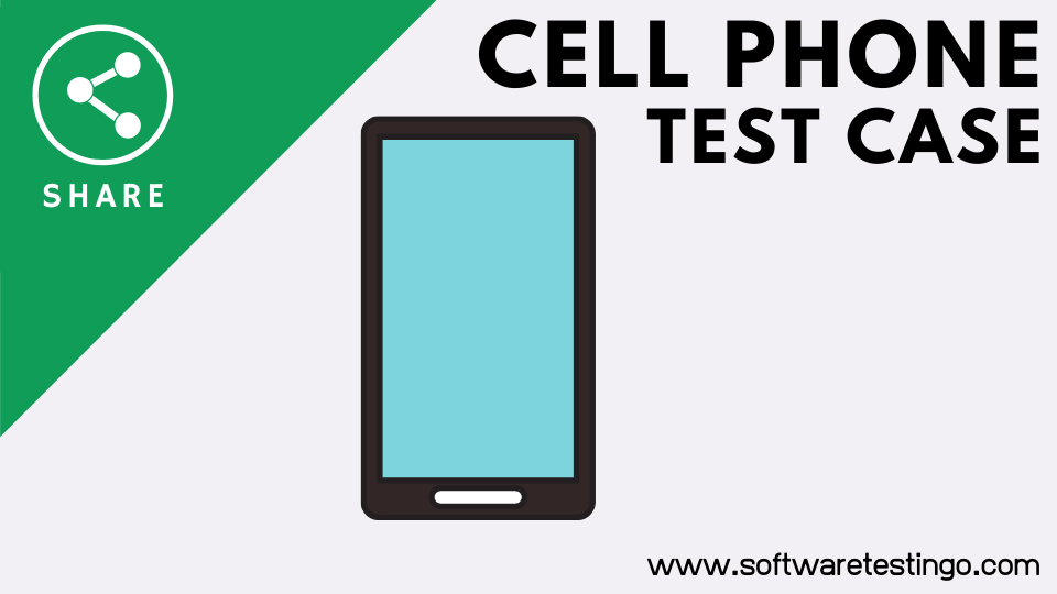 Cell Phone Test Case