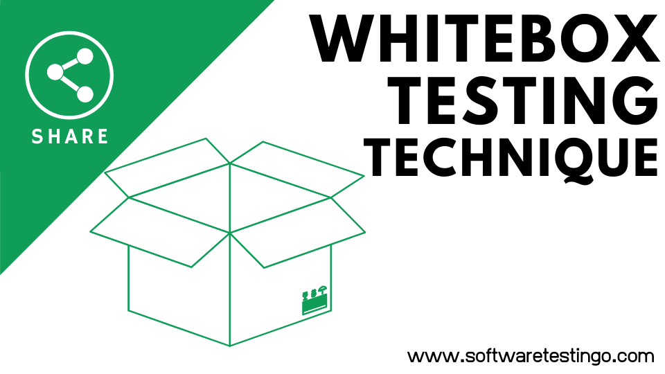 Structural Testing Or Whitebox Testing Techniques