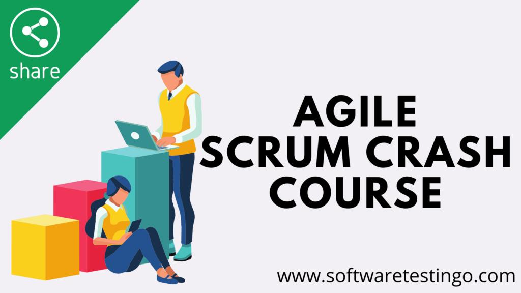 Agile – Scrum Crash Course